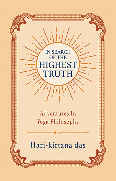 The cover of In Search of the Highest Truth, a book by Hari-kirtana das