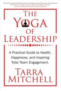 The Yoga of Leadership (Paperback)