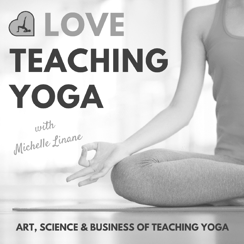 I Love Teaching Yoga with Michelle Linane Podcast Cover