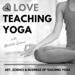 Love Teaching Yoga BW